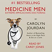 Medicine Men: Extreme Appalachian Doctoring | [Carolyn Jourdan]