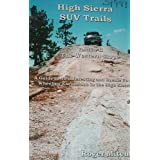 High Sierra SUV Trails (Volume 2 The Western Slope) ~ Roger Mitchell