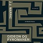 Gideon og pyromanen (En Gideon krimi 7) | J. J. Marric