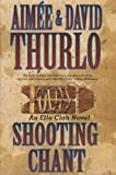 Shooting Chant: A Ella Clah Novel