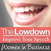 The Lowdown: Improve Your Speech - Women in Business | [Sarah Stephenson]