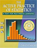 The Active Practice of Statistics (0716731401) by Moore, David