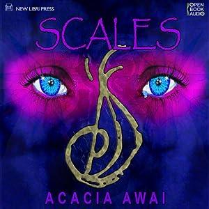Scales | [Acacia Awai]