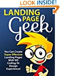 Landing Page Geek - Uncover the secre...