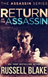 Return of the Assassin: (Assassin Series #3) (English Edition)