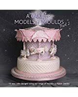 Cake Decorating Books A Cake for Models or Moulds Part 2 by Karen Davies