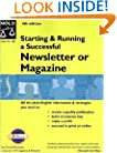 Starting & Running a Successful Newsletter or Magazine (4th Edition)
