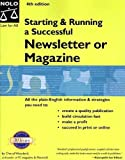 Starting & Running a Successful Newsletter or Magazine (4th Edition) (1413300839) by Woodard, Cheryl