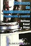 img - for Sistemas De Mantenimiento / Planning and Control of Maintenance Systems: Planeacion y control (Spanish Edition) by Salih O. Duffuaa (2006-01-30) book / textbook / text book