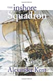 The Inshore Squadron (The Bolitho Novels) (Volume 13)