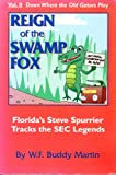 img - for Down Where the Old Gators Play: Reign of the Swamp Fox book / textbook / text book