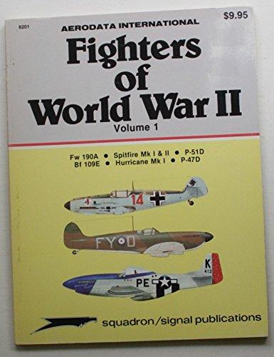 Fighters of World War II, Volume 1: Fw 190A; Spitfire Mk I & II; P-51D; Bf 109E; Hurricane Mk I; P-47D - Aerodata International (6201)
