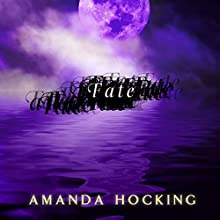 Fate: My Blood Approves, Book 2 Audiobook by Amanda Hocking Narrated by Hannah Friedman