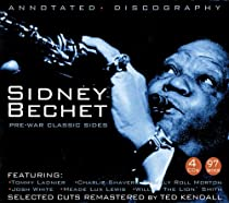 Pre-War Classic Sides Sidney Bechet