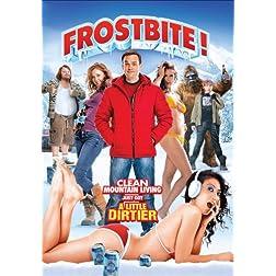 Frostbite!