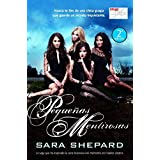 Pequenas mentirosas / Pretty Little Liars (Spanish Edition)