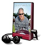 An Incomplete & Inaccurate History of Sport [With Earbuds] (Playaway Adult Nonfiction)