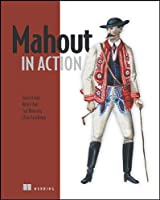 Mahout in Action Front Cover