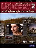echange, troc Scott Kelby - Lightroom 2 pour les photographes du numérique