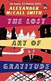 The Lost Art Of Gratitude (Isabel Dalhousie Novels Book 6)