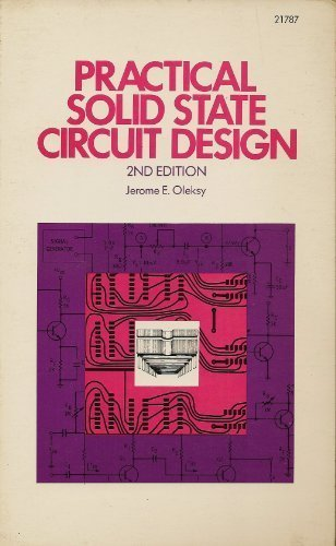 Practical Solid State Circuit Design