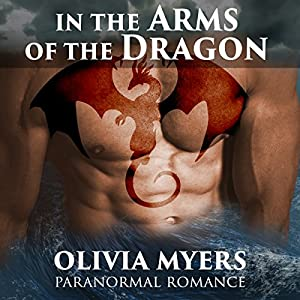 Paranormal Romance: In the Arms of the Dragon Audiobook