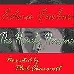 The Homely Heroine | Edna Ferber