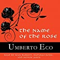 The Name of the Rose Audiobook by Umberto Eco Narrated by Sean Barrett, Nicholas Rowe, Neville Jason