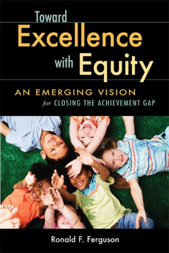 Toward Excellence with Equity: An Emerging Vision for...