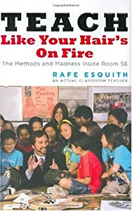"Cover of ""Teach Like Your Hair's on Fire:..."