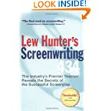 Lew Hunter's Screenwriting 434: The Industry's Premier Teacher Reveals the Secrets of the Successful Screenplay...