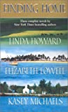 Finding Home (3 Novels in 1) (0373484623) by Linda Howard