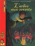 echange, troc Evelyne Reberg - L'Arbre aux secrets
