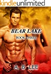 Bear Lake- Book Three
