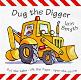 Dug the Digger: Rescue! (Pop-up Books) (1860393217) by Smyth, Iain