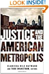 Justice and the American Metropolis (...