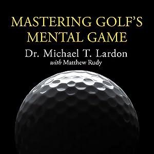 Mastering Golf's Mental Game Audiobook