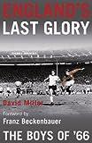 England's Last Glory: The Boys of 66