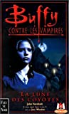 echange, troc John Vornholt - Buffy contre les vampires, tome 3 : La Lune des Coyotes