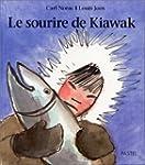 Sourire de kiawak (le)