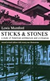 Sticks and Stones (Dover Books on Architecture) (048620202X) by Mumford, Lewis