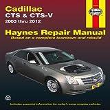 Cadillac CTS & CTS-V: 2003 - 2012 (Haynes Manuals)