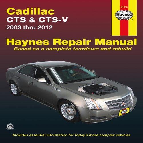 Cadillac CTS & CTS-V: 2003 - 2012 (Haynes Repair Manual) Media Product Manuals Vehicle Service