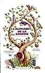 L'alphabet de la sagesse : 26 Contes...