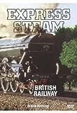 echange, troc Express Steam - Locomotives of British Railways