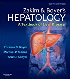 img - for Zakim and Boyer's Hepatology: A Textbook of Liver Disease (Hepatology (Zakim)) book / textbook / text book