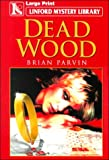 img - for Dead Wood (Linford Mystery) book / textbook / text book