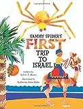 Sammy Spider's First Trip to Israel: A Book About the Five Senses (Sammy Spider Set)
