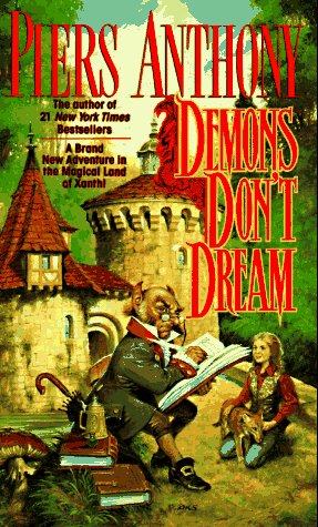 Demons Don't Dream (Xanth), Anthony,Piers