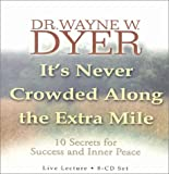 img - for It's Never Crowded Along the Extra Mile book / textbook / text book